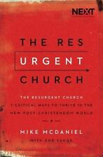 The Resurgent Church: 7 Critical Ways to Thrive in the New Post-