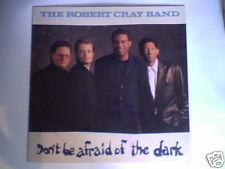 ROBERT CRAY BAND Don't be afraid of the dark lp HOLLAND