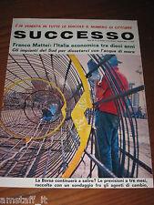 *18=SUCCESSO RIVISTA=ANNI '60=PUBBLICITA'=ADVERTISING=WERBUNG=PUBLICITE=