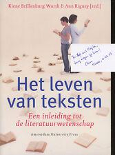 Ann Rigney / Het Leven Van Teksten Een inleiding Tot de Signed 1st Edition 2006