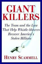 Giantkillers: The Team and the Law that Help Whistle-blowers Recover A-ExLibrary