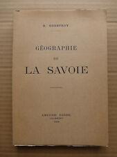 R. Godefroy - Géographie de la Savoie  /  1930