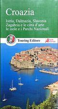 Croazia. Guide Verdi d'Europa e del mondo - Ed.Touring 2015