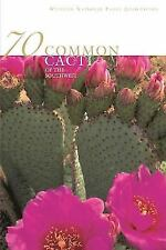 70 Common Cacti of the Southwest, Pierre C. Fischer, Good Condition, Book