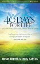 40 Days for Life: Discover What God Has Done...Imagine What He Can Do-ExLibrary