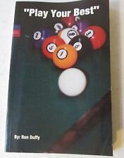 Play Your Best by Ron Duffy (Paperback, SIGNED, 1992)