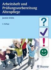 Arbeitsheft und Prüfungsvorbereitung Altenpflege von Jasmin Schön (2013, Taschenbuch)