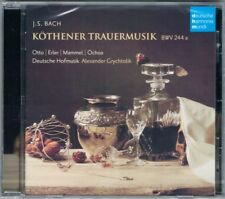 BACH Köthener Trauermusik BWV 244 DEUTSCHE HOF MUSIK Alexander Grychtolik DHM CD