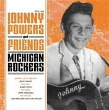 JOHNNY POWERS (ROCKABILLY) - JOHNNY POWERS AND FRIENDS: MICHIGAN ROCKERS NEW CD
