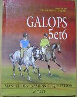 Livre Equitation galops 5 et 6 /F24