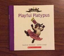 Playful Platypus - Little Mates Book Series - Scholastic NEW
