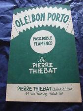 Partitura Olé ! Bon porto-pasodoble flamenco de piedra Thiebat
