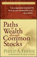 Paths to Wealth Through Common Stocks, Paperback by Fisher, Philip A., Like N...