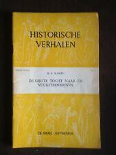 HISTORISCHE VERHALEN : TOCHT NAAR DE VUURSTEENMIJNEN : 3° REEKS N° 1 : 1955