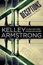 Deceptions : A Cainsville Novel  (ExLib) by Kelley Armstrong