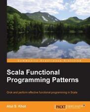Scala Functional Programming Patterns (Paperback or Softback)