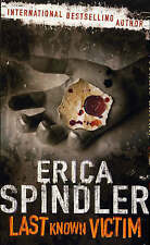 Last Known Victim by Erica Spindler (Paperback, 2007)