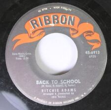 50'S/60'S 45 Ritchie Adams - Back To School / Don'T Go My Love, Don'T Go On Ribb