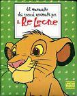 Walt Disney IL MANUALE DEI RECORD ANIMALI PER IL RE LEONE