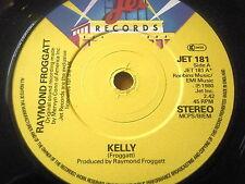 """RAYMOND FROGGATT - KELLY  7"""" VINYL"""