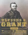 Ulysses S. Grant by Neil Giordano, William S. McFeely