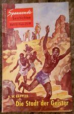 Spannende Geschichten Heft 10 Die Stadt der Geister H. W. Kappler 1954