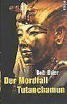 Der Mordfall Tutanchamun von Bob Brier | Buch | Zustand gut