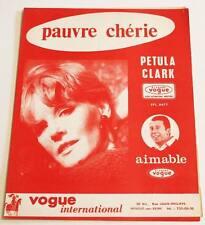 Partition vintage sheet music PETULA CLARK : Pauvre Chérie * 60's AIMABLE
