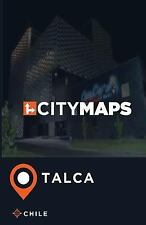 City Maps Talca Chile by James McFee (2017, Paperback)