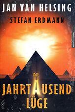 DIE JAHRTAUSENDLÜGE - Ägypten Buch von Jan van Helsing & Stefan Erdmann