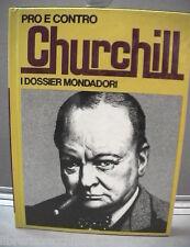 PRO E CONTRO CHURCHILL Guido Gerosa Winston Seconda Guerra Mondiale Biografia di
