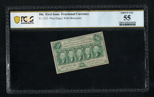 FR 1312 50c Fractional Currency 1st Issue Straight Edges PCGS 55