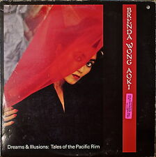 BRENDA WONG AOKI: Dreams & Illusions: Tales of the Pacific Rim-M1990LP Fusion
