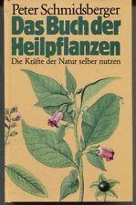Peter Schmidsberger - Das Buch der Heilpflanzen