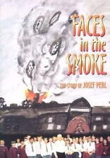 Faces in the Smoke: The Story of Josef Perl By Arthur Christopher Benjamin, Syl