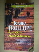 Le età dell'amoreTrollope Joannaromanzo amicizia donne humour come nuovo 214