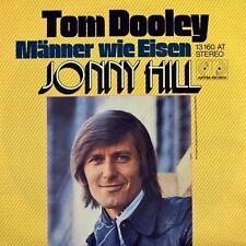 "7"" Jonny Hill Tom Dooley CV Kingston Trio/uomini come ferro 45rpm Jupiter 1974"