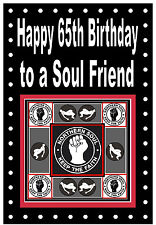 NORTHERN SOUL - HAPPY 65th BIRTHDAY CARD  - (TO A SOUL FRIEND) - BRAND NEW