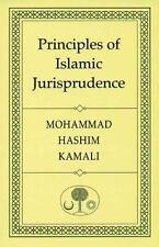 Principles of Islamic Jurisprudence by Kamali, Prof. Mohammad Hashim