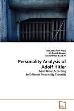 Personality Analysis of Adolf Hitler by MS Rubab Hassan, Muhammad Basit Ali,...