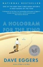 A Hologram for the King by Dave Eggers (2013, Paperback)