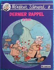 MONSIEUR EDOUARD T. 2 : DERNIER RAPPEL - E.O. - DIDGE - LOMBARD -1987-