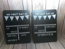 First day/Last Day Back to school - dry erase chalkboard