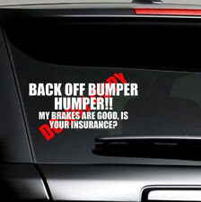 Funny BACK OFF BUMPER HUMPER Tailgate Car Truck Window White VinylDecal Sticker