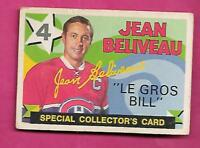 1971-72 OPC # 263 JEAN BELIVEAU SPECIAL COLLECTORS GOOD CARD  (INV# J0290)