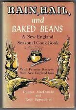 RAIN, HAIL, AND BAKED BEANS A New England Seasonal Cook Book