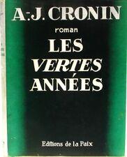Les Vertes Années - A.J Cronin - Rolvaag le Norvégien - Editon de 1945 -