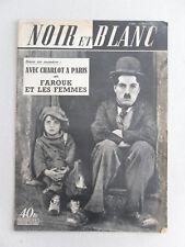 NOIR ET BLANC du 29 octobre 1952 CHARLIE CHAPLIN CHARLOT COLETTE MARCHAND