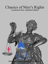 NEW Classics of Men's Rights: Condensed Shaw Alphabet Edition by Tim Browne