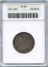 1831 25C Capped Bust Silver Quarter.  ANACS Graded VF 30. Lot #2344